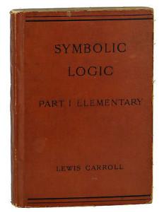 Symbolic Logic by Lewis Carroll - 1896